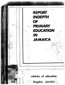 Report Indepth of Primary Education in Jamaica